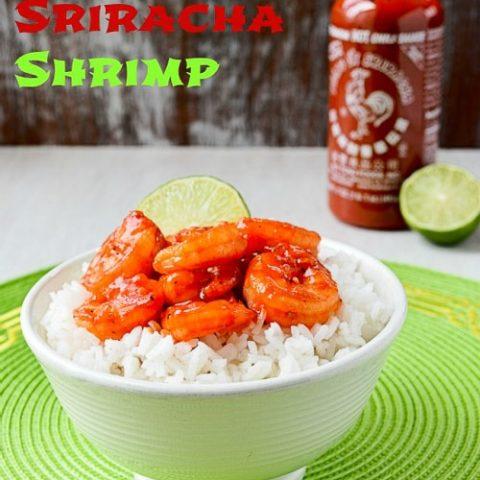 Sweet & Spicy Sriracha Shrimp
