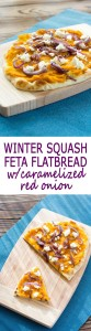 Winter Squash Feta Flatbread recipe with caramelized red onions and feta cheese. Great with butternut, kabocha, acorn squash or even sweet potatoes!
