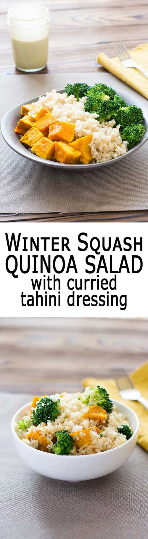 Easy Winter Squash Quinoa Salad with butternut squash, broccoli and a warm tahini dressing!