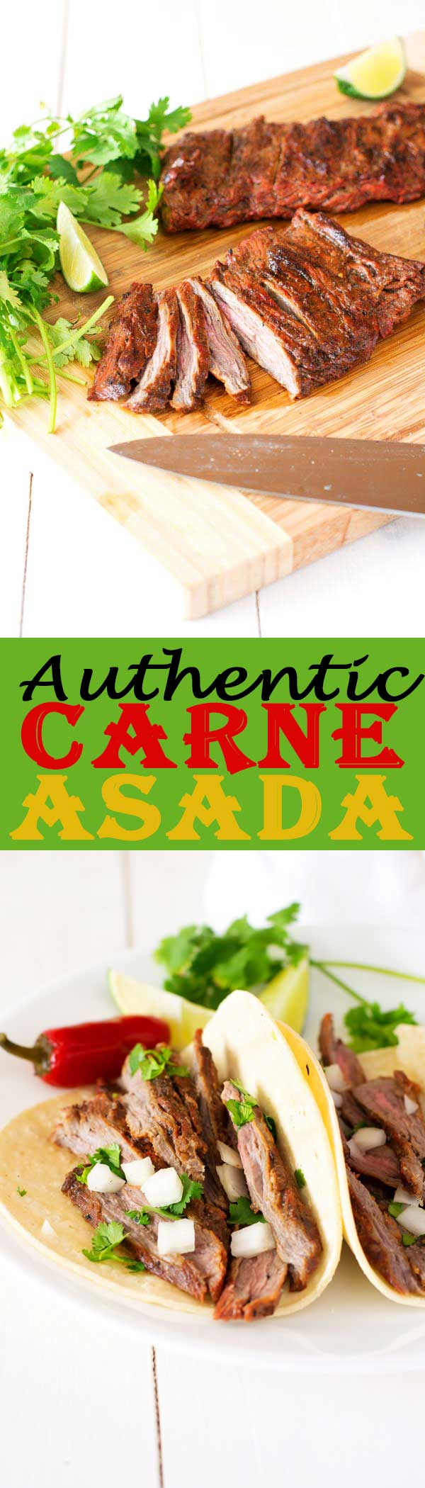 Treat yourself to Mexican at home with authentic carne asada! With a simple marinade that really lets the steak shine, this tender beef can be used in tacos, burrito bowls, salads and more!