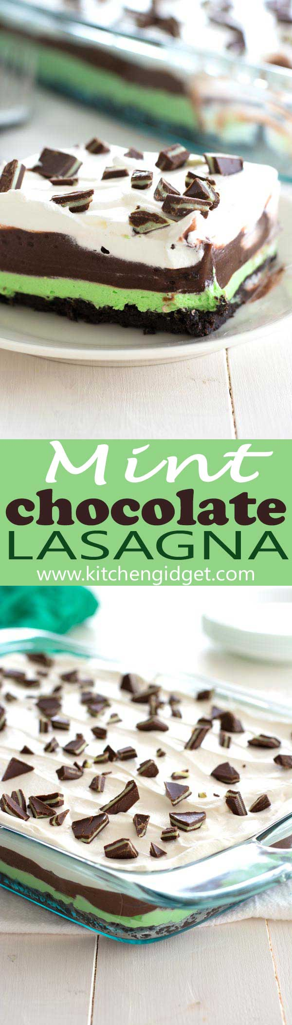 Mint Chocolate Lasagna no-bake dessert with layers of mint cream cheese and chocolate pudding on an Oreo crust. This cool, minty Oreo Delight is the perfect ending to any meal!