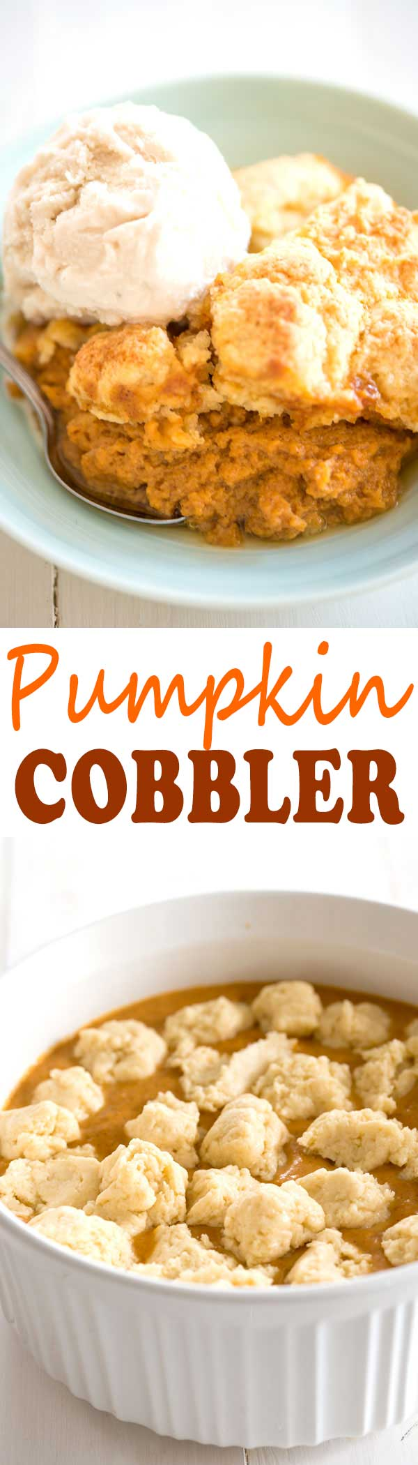 Pumpkin Cobbler recipe is the perfect fall dessert and easier than pie! | #dessert #thanksgiving #pumpkin #cobbler #recipe