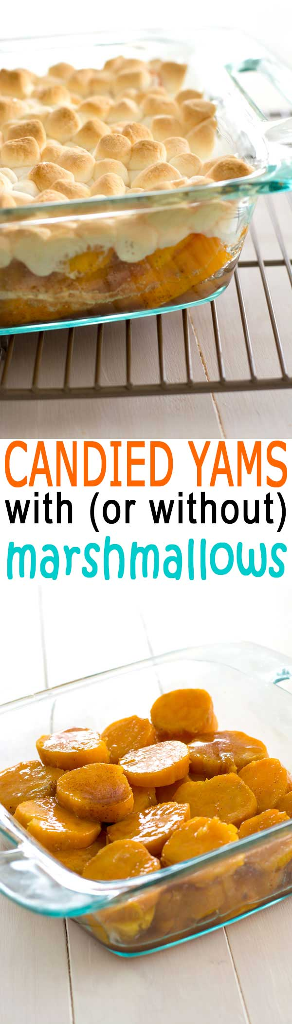 Classic Candied Yams with marshmallows (or without), baked until golden with cinnamon and vanilla!