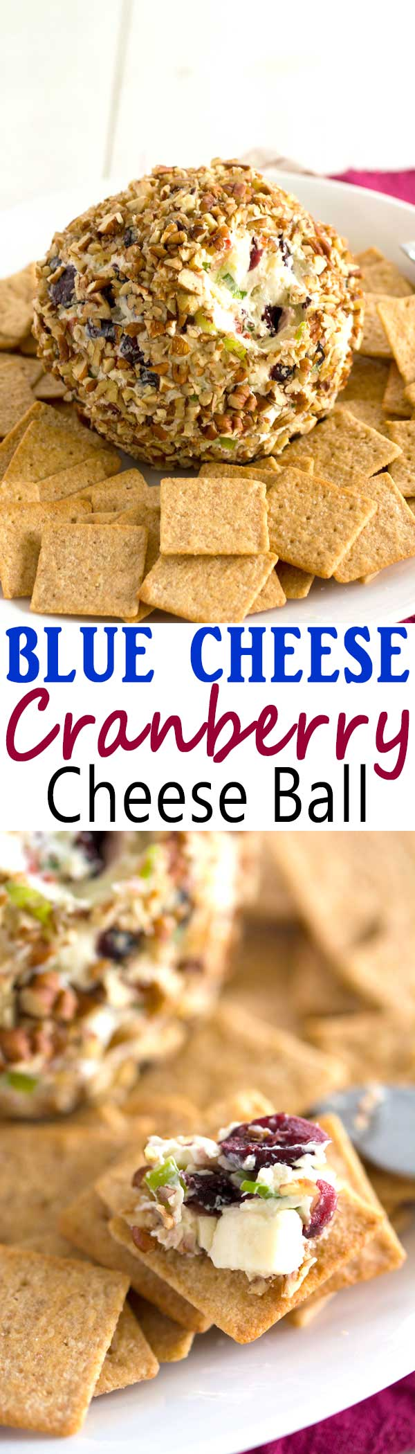 Blue Cheese Cranberry Cheese Ball recipe for parties or the Super Bowl! Bursting with flavors and textures like crunchy pecans, celery, sweet peppers and green onions! #appetizer