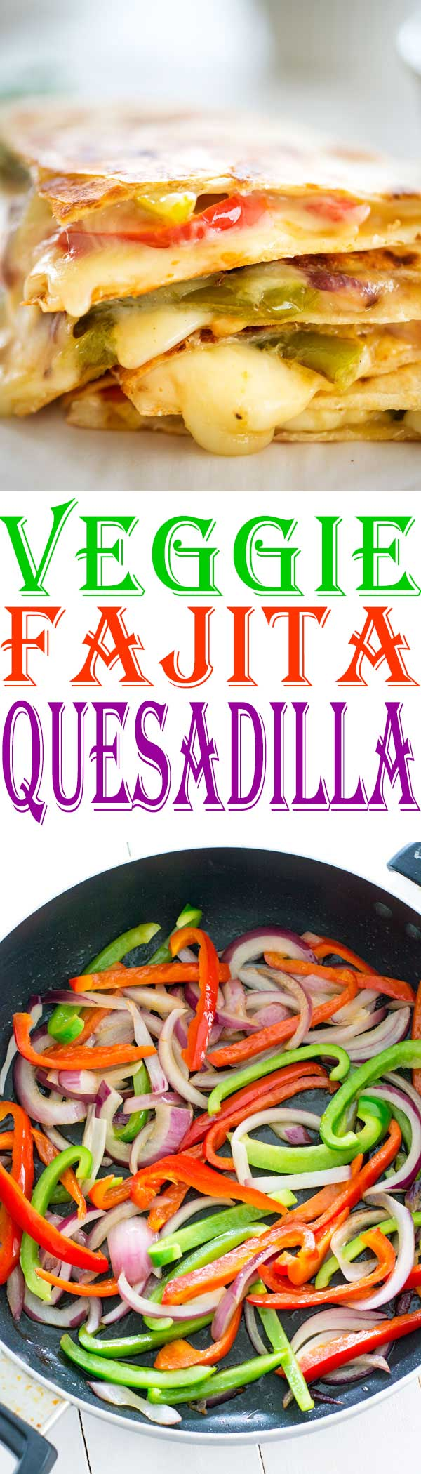 Mexican fajita vegetables are the star of this fajita veggie quesadilla. An easy vegetarian quesadilla recipe everyone will love!