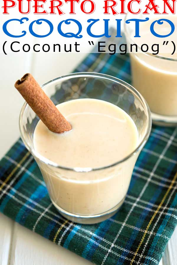 Get all the tips to make easy, traditional Puerto Rican coquito (no eggs, non alcoholic option coquito recipe) #drinks #cocktails