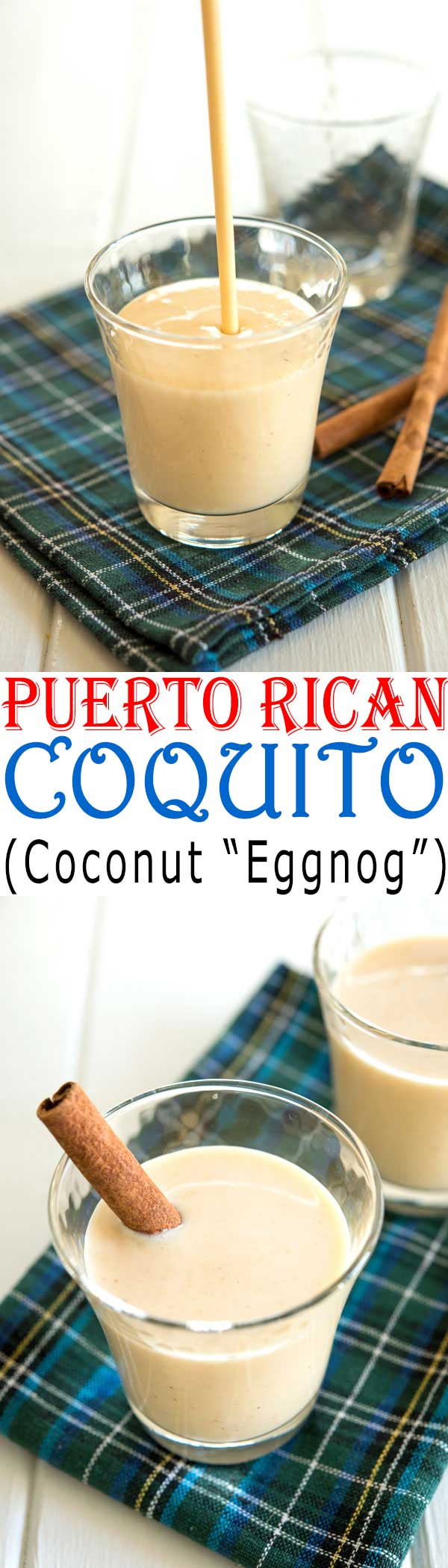 "How to make the best Puerto Rican Coquito - easy coconut ""eggnog"" with no eggs #cocktails #drinks"