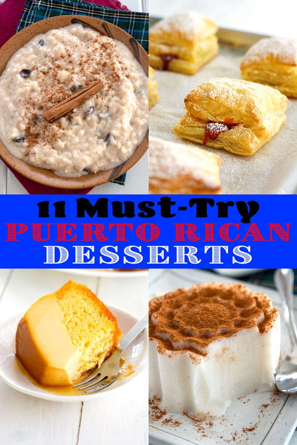 Picture collage of Puerto Rican desserts